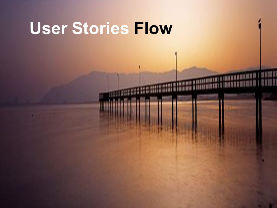 Leading Agile User Stories Flow Collaboration Model Collaboration Process