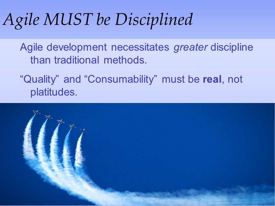 Agile MUST be Disciplined