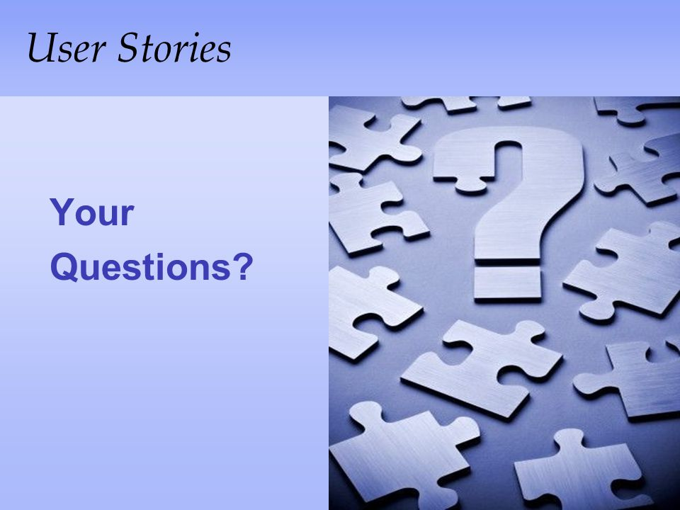 User Stories Your Questions