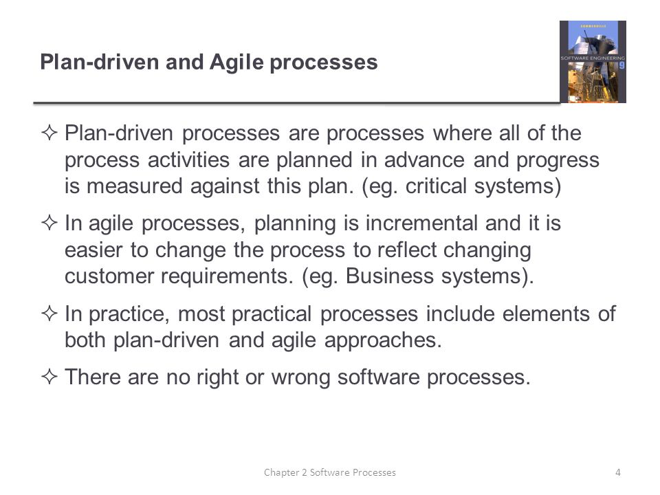 Plan-driven and Agile processes