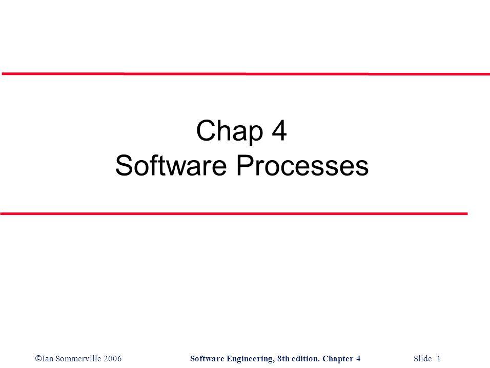 Chap 4 Software Processes