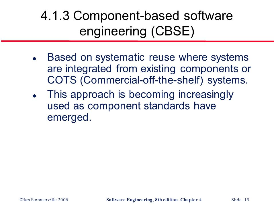 4.1.3 Component-based software engineering (CBSE)