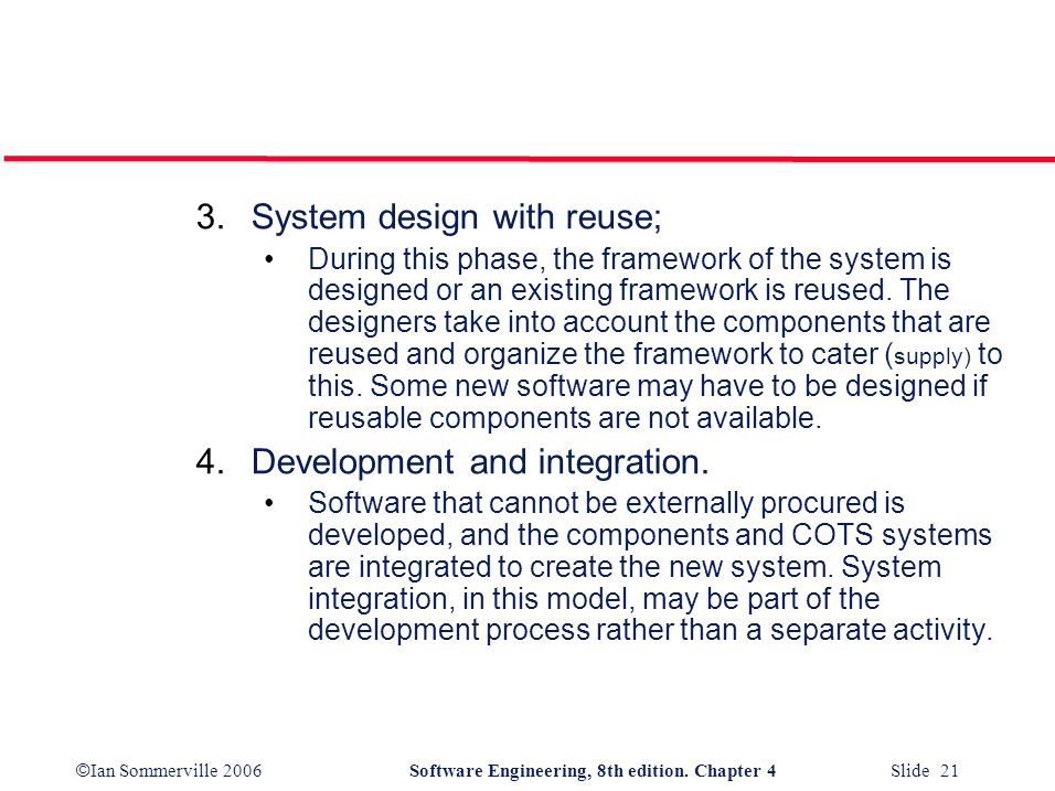 System design with reuse;