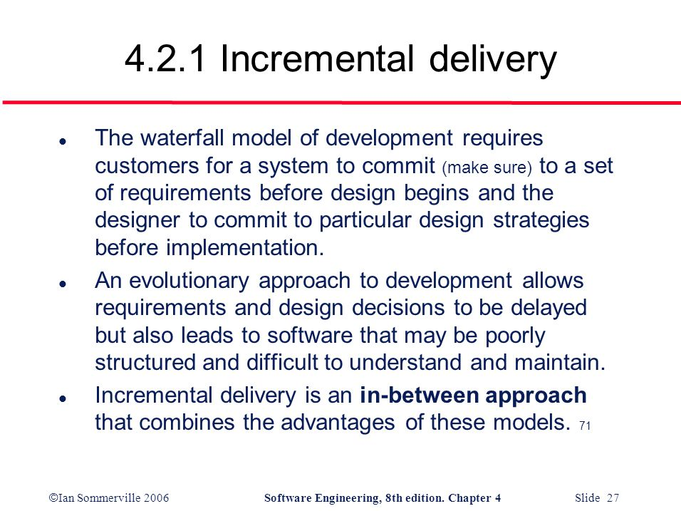 4.2.1 Incremental delivery