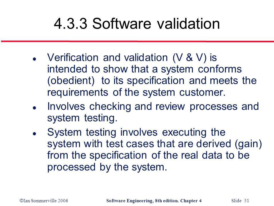 4.3.3 Software validation