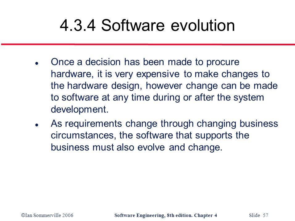 4.3.4 Software evolution