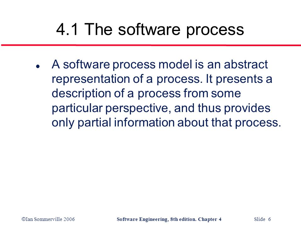 4.1 The software process