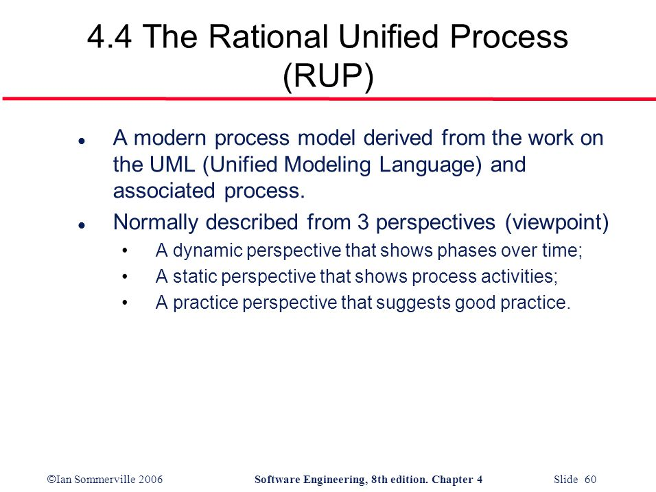 4.4 The Rational Unified Process (RUP)
