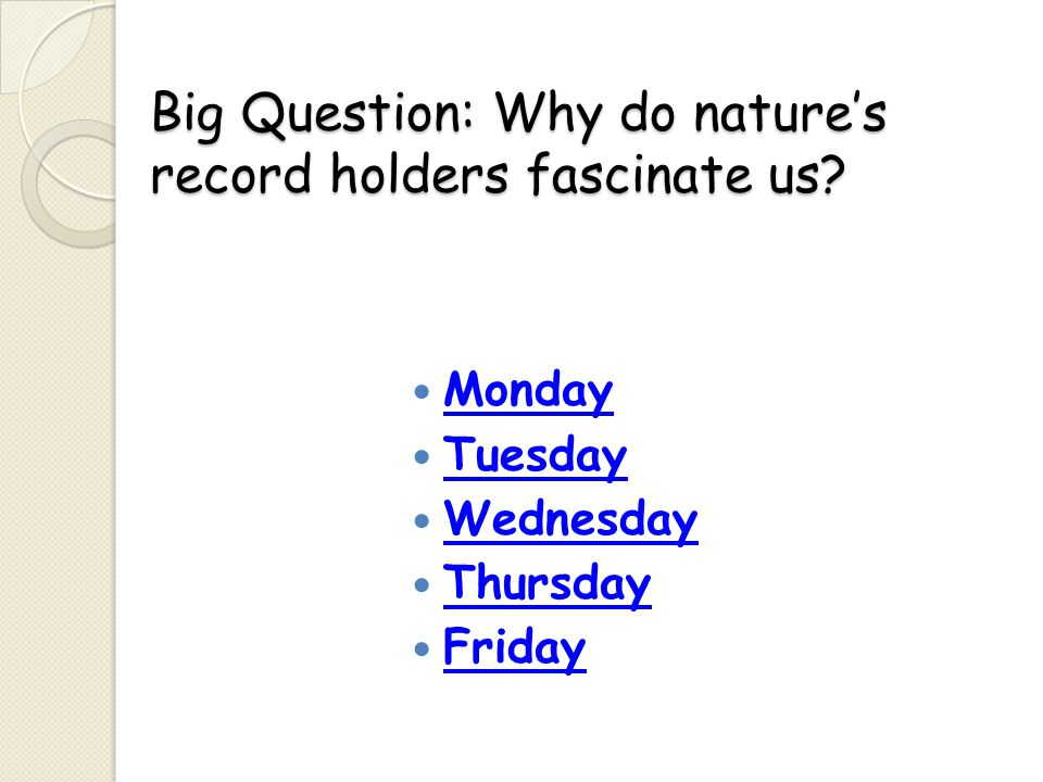 Big Question: Why do nature's record holders fascinate us