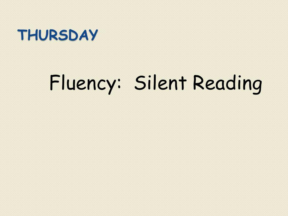 Fluency: Silent Reading