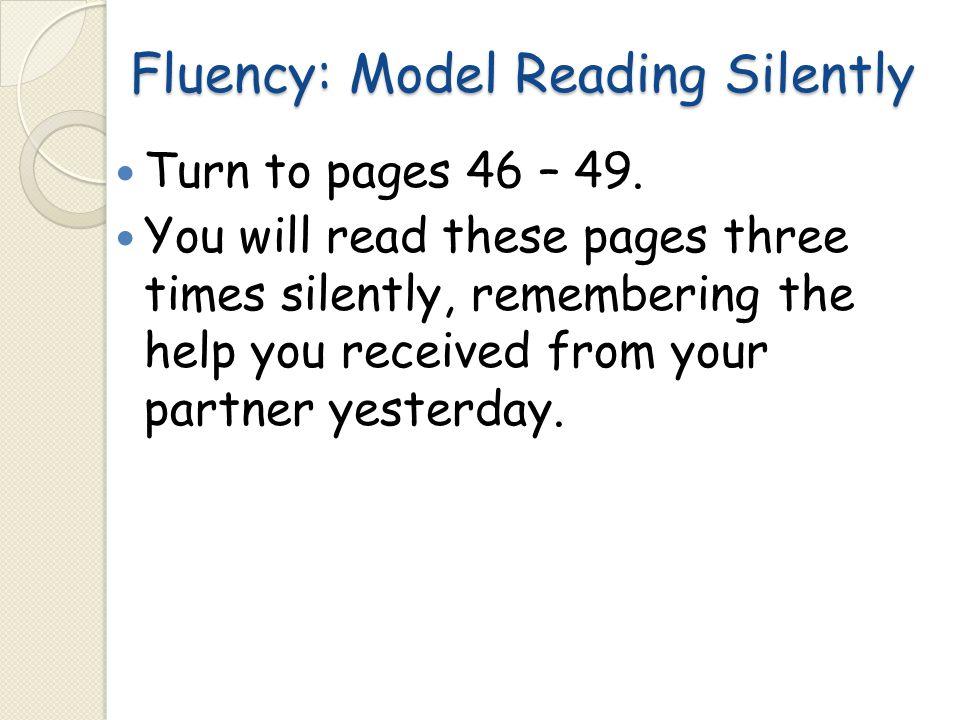 Fluency: Model Reading Silently