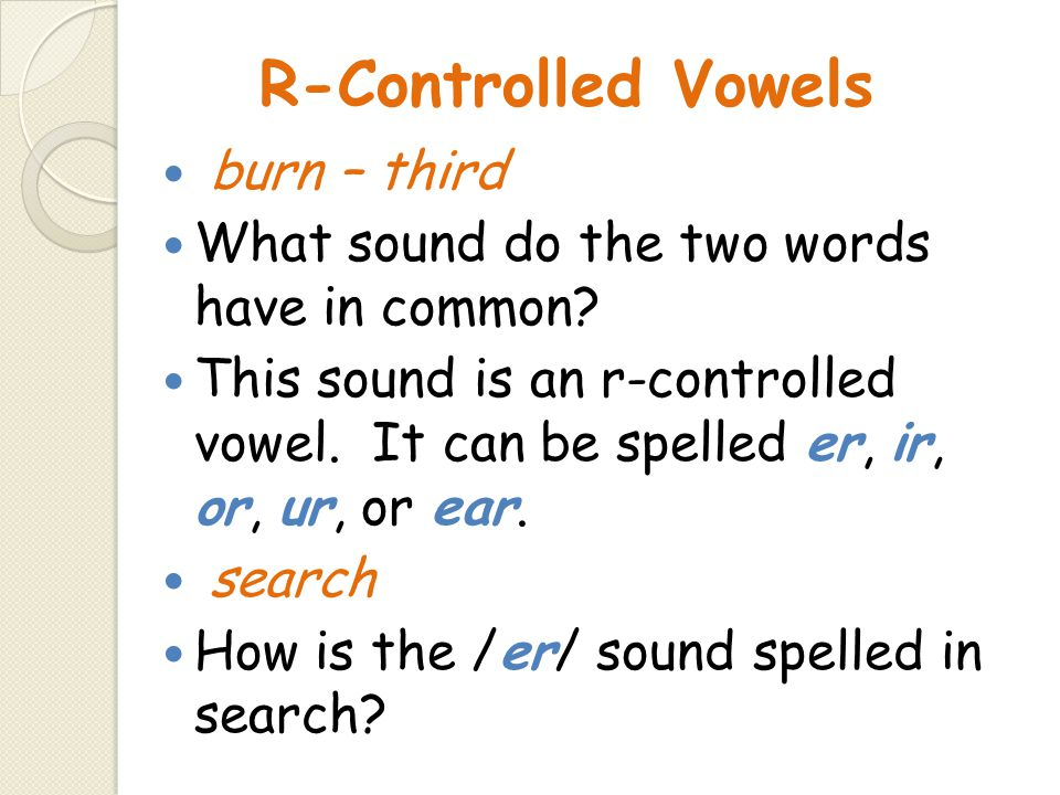R-Controlled Vowels burn – third