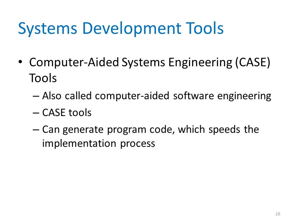Systems Development Tools