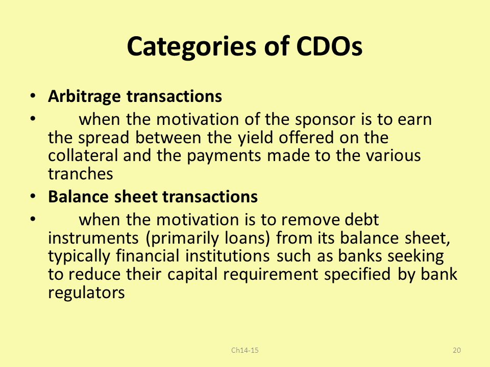 Categories of CDOs Arbitrage transactions