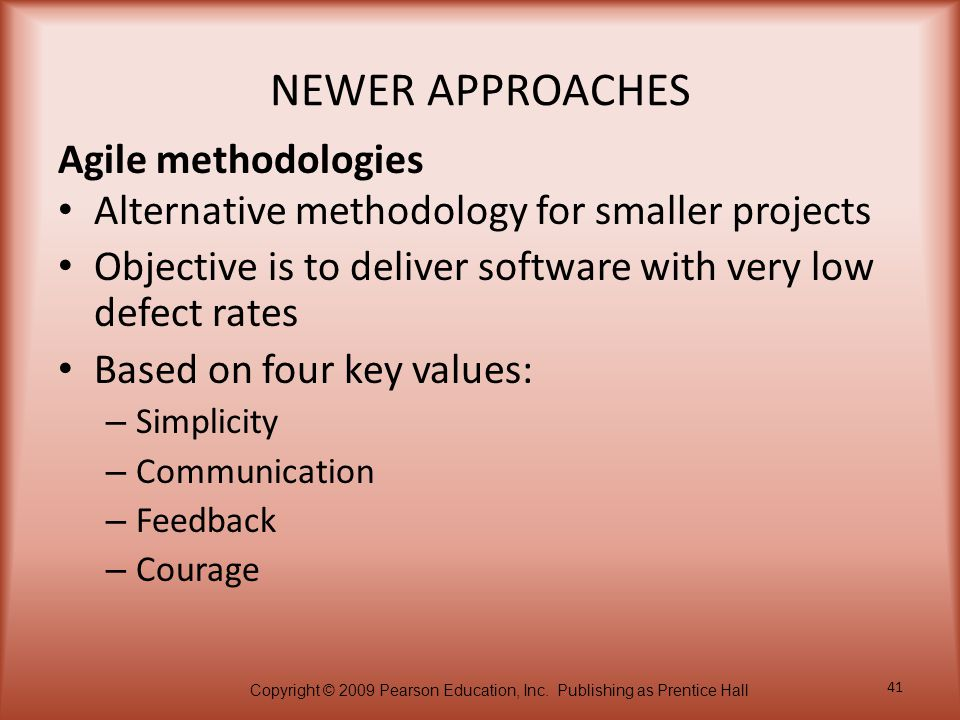 NEWER APPROACHES Agile methodologies