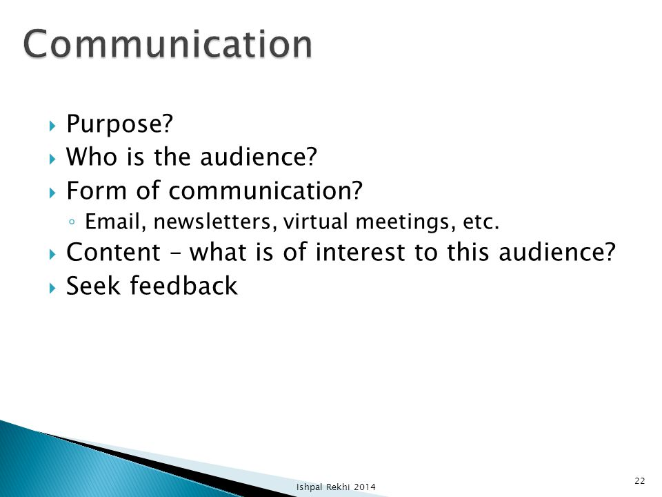 Communication Purpose Who is the audience Form of communication