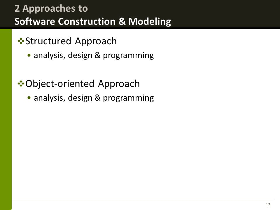 2 Approaches to Software Construction & Modeling
