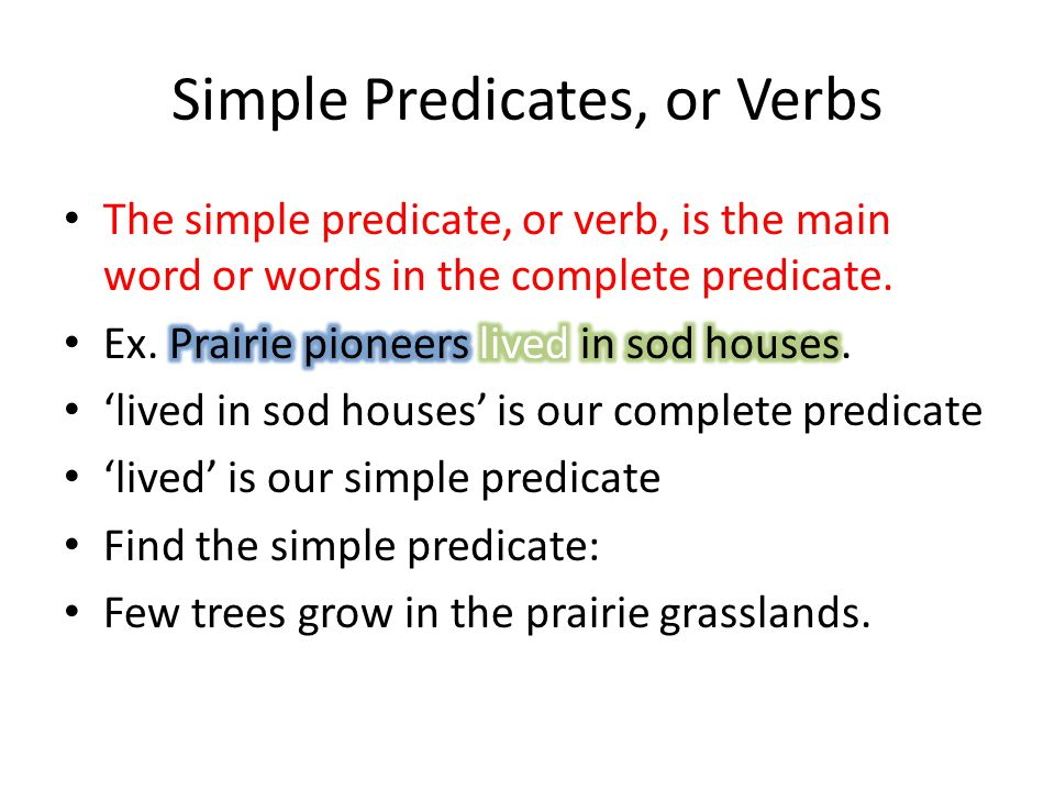 Simple Predicates, or Verbs