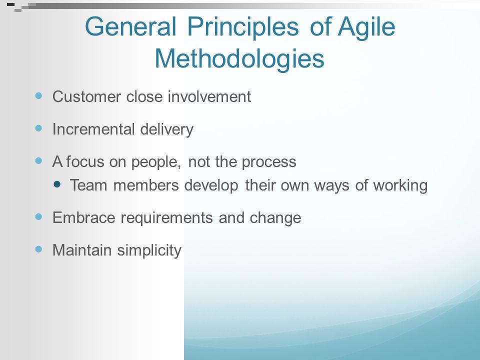 General Principles of Agile Methodologies