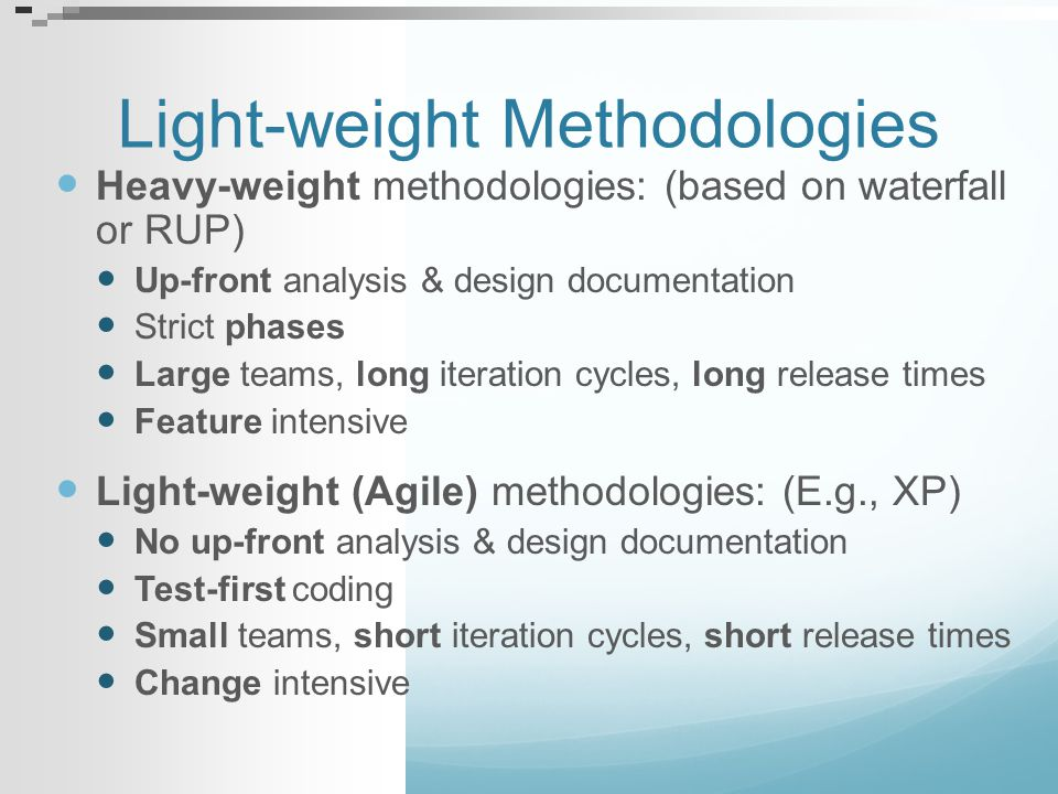 Light-weight Methodologies