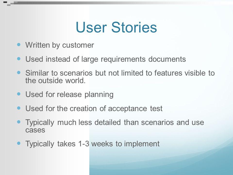 User Stories Written by customer