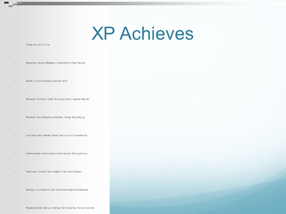 XP Achieves Timing: Delivery On Time