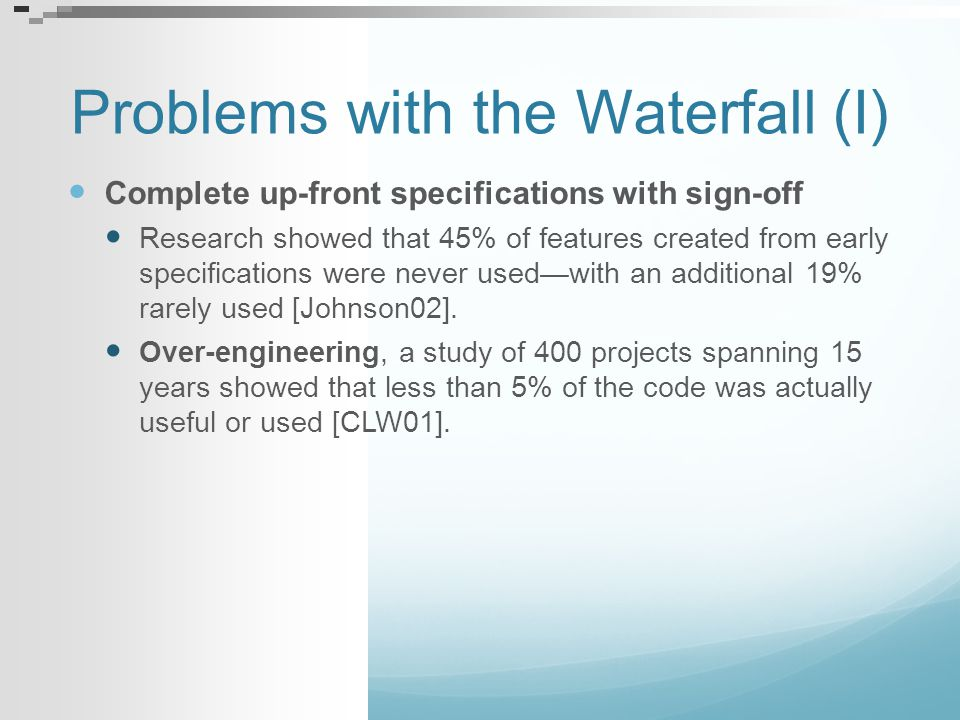 Problems with the Waterfall (I)