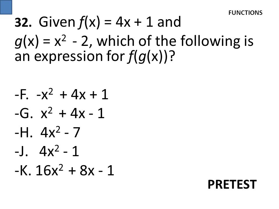 g(x) = x2 - 2, which of the following is an expression for f(g(x))