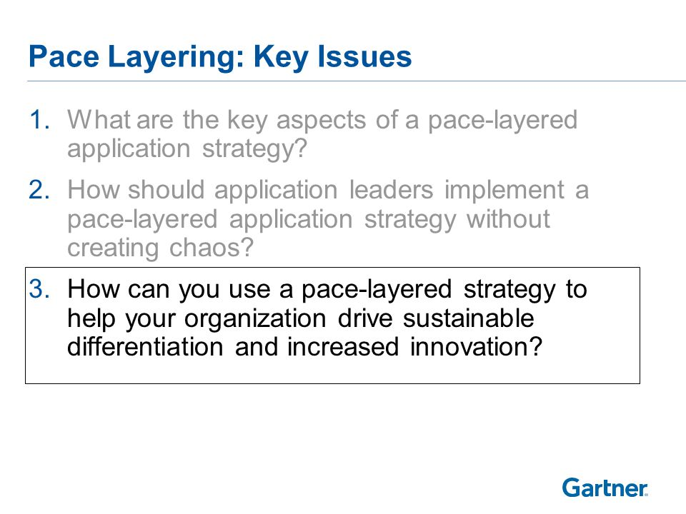 How Can Pace Layers Enable Differentiation