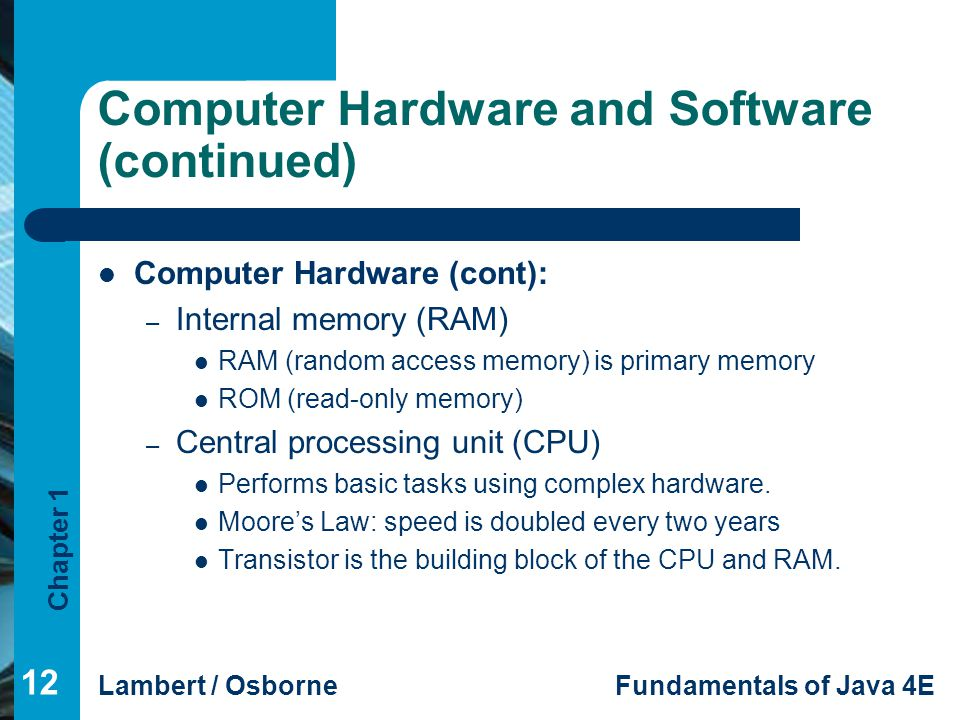 Computer Hardware and Software (continued)