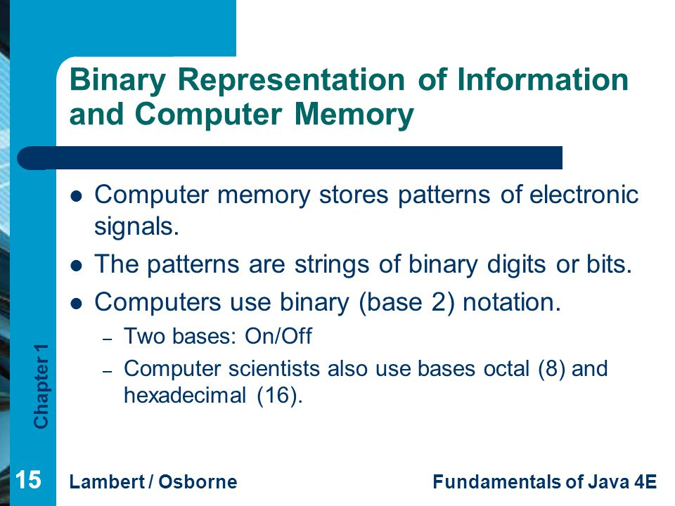 Binary Representation of Information and Computer Memory