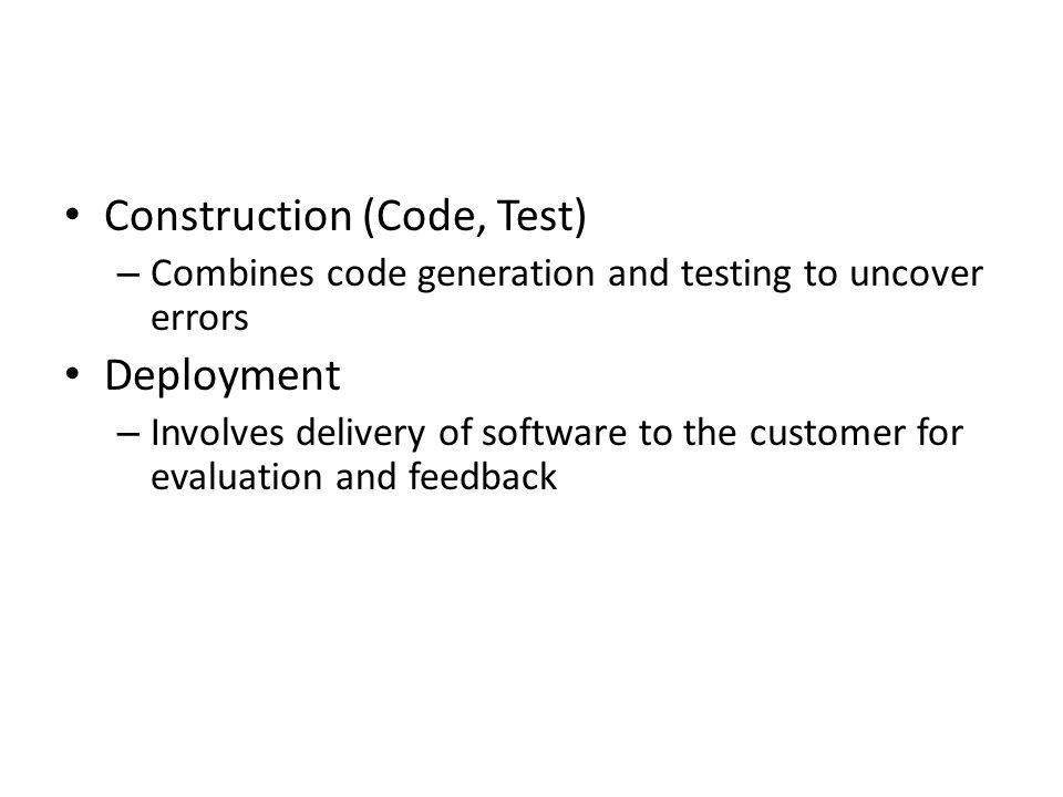 Construction (Code, Test)