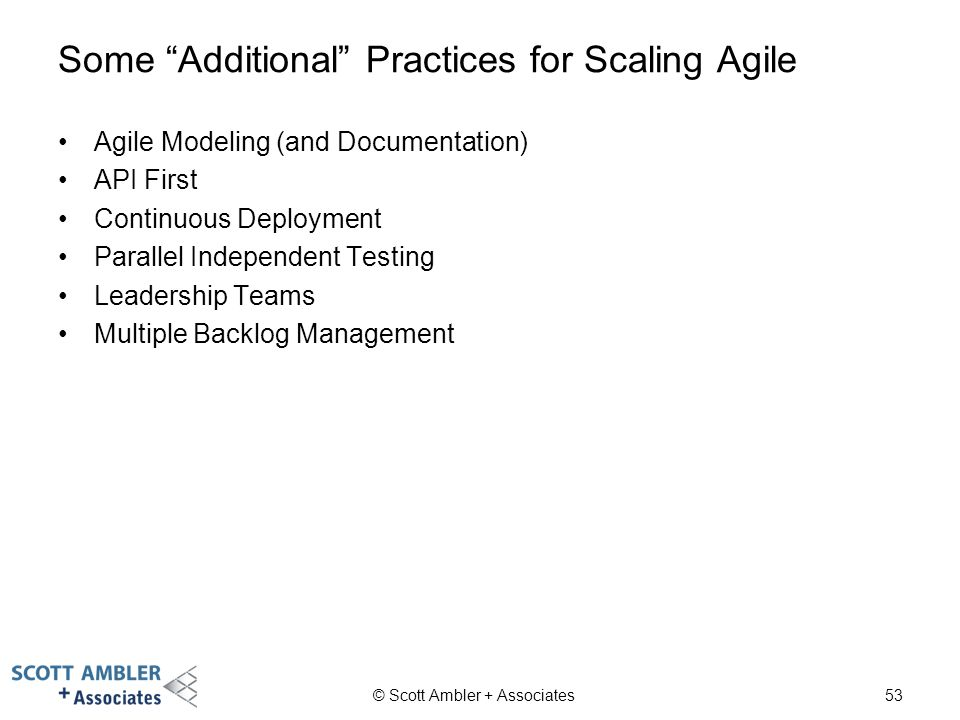 Some Additional Practices for Scaling Agile