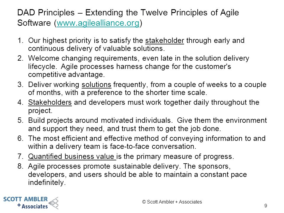 DAD Principles – Extending the Twelve Principles of Agile Software (www.agilealliance.org)
