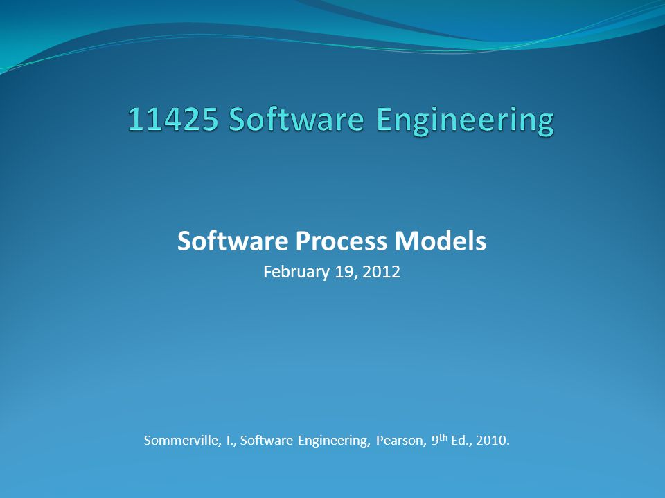 Sommerville, I., Software Engineering, Pearson, 9th Ed., 2010.
