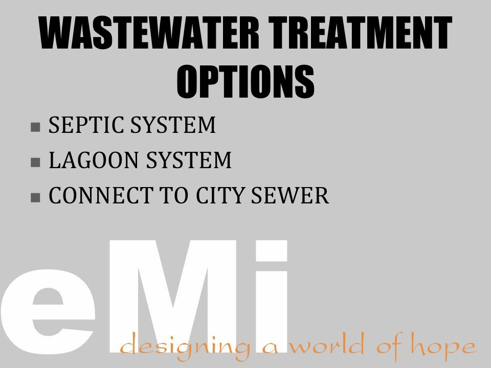WASTEWATER TREATMENT OPTIONS