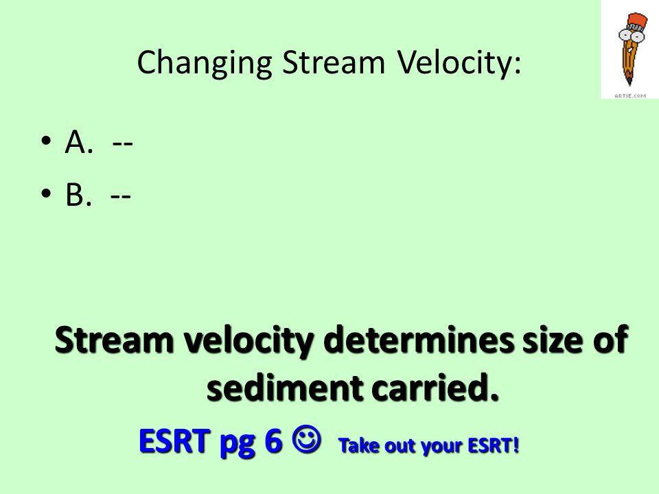 Changing Stream Velocity: