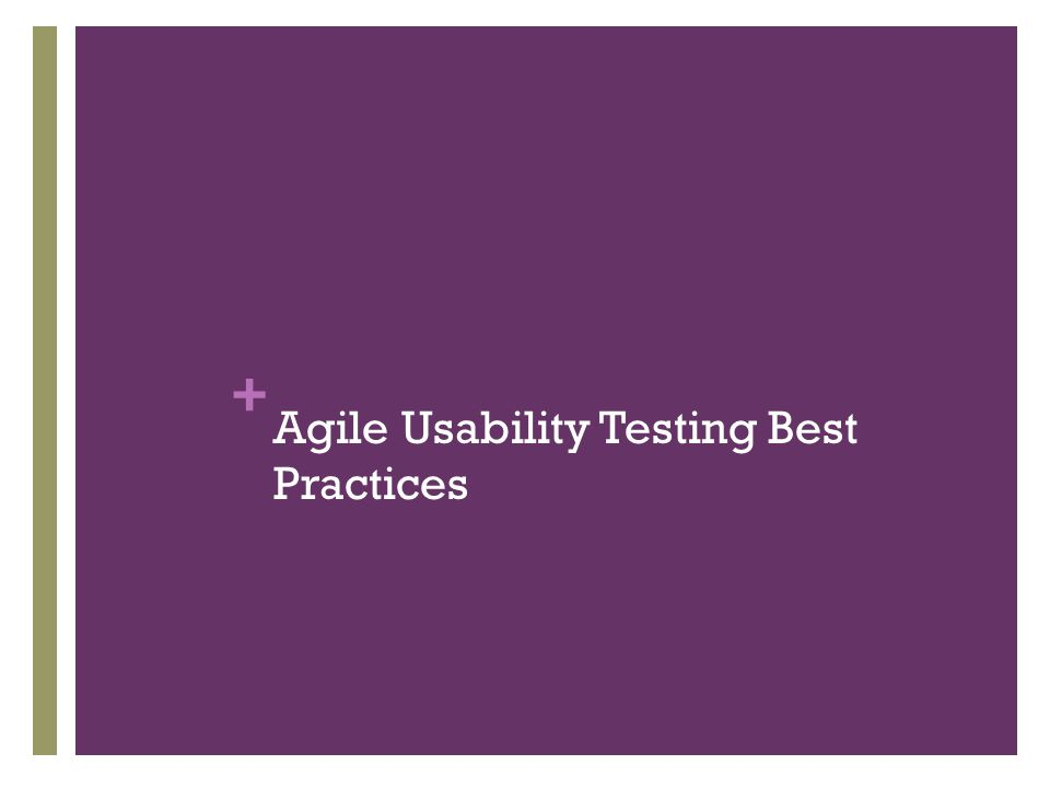 Agile Usability Testing Best Practices