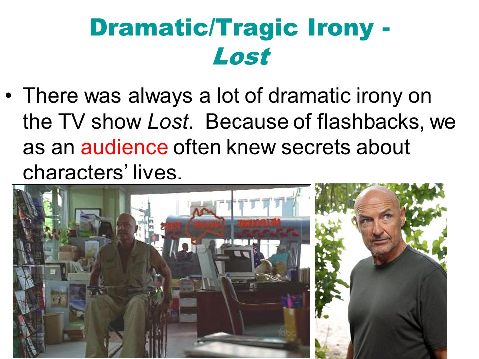 Dramatic/Tragic Irony - Lost