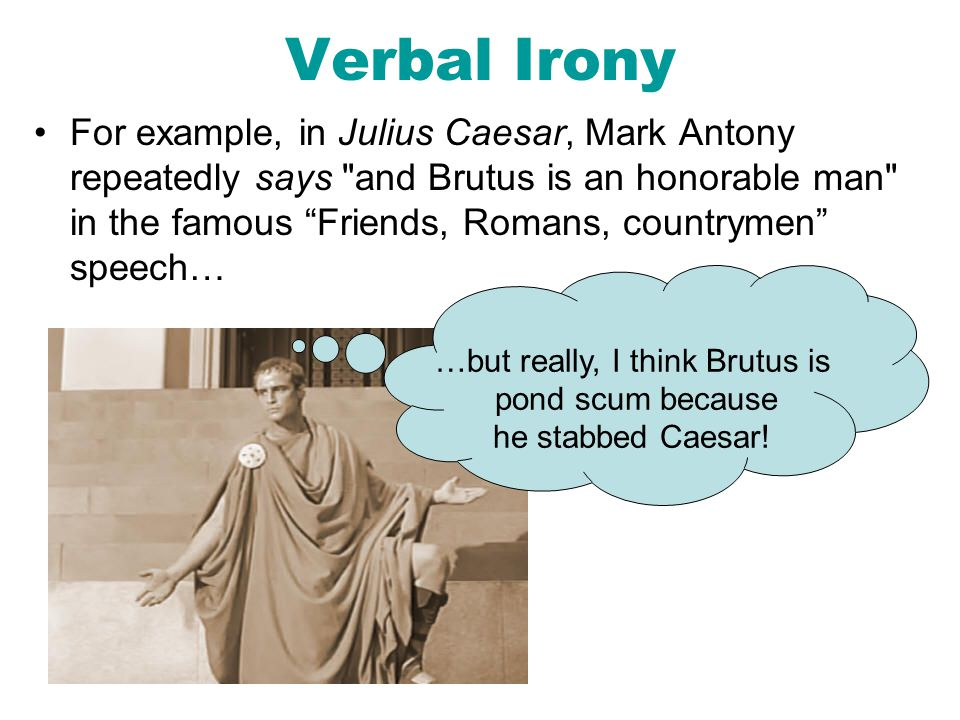…but really, I think Brutus is
