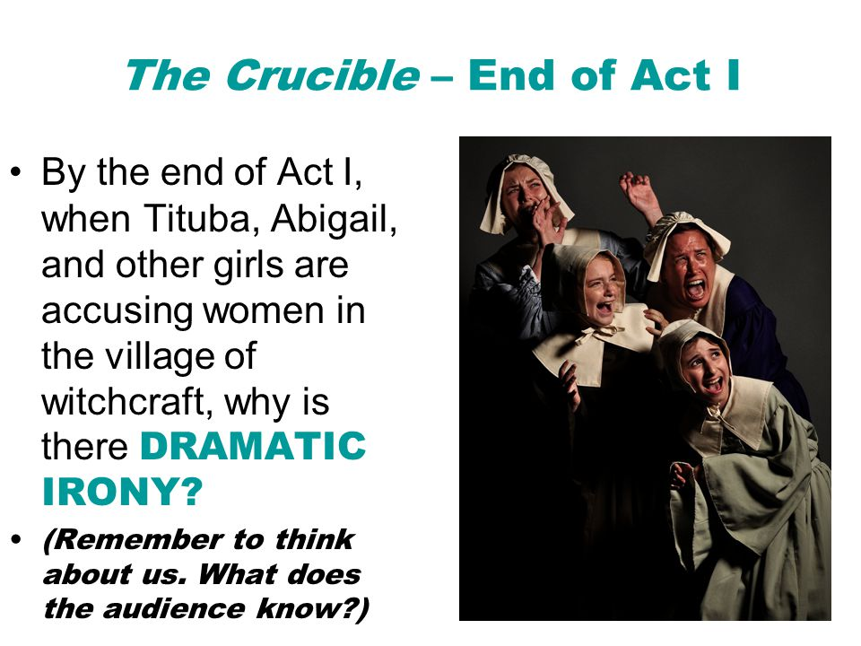 The Crucible – End of Act I