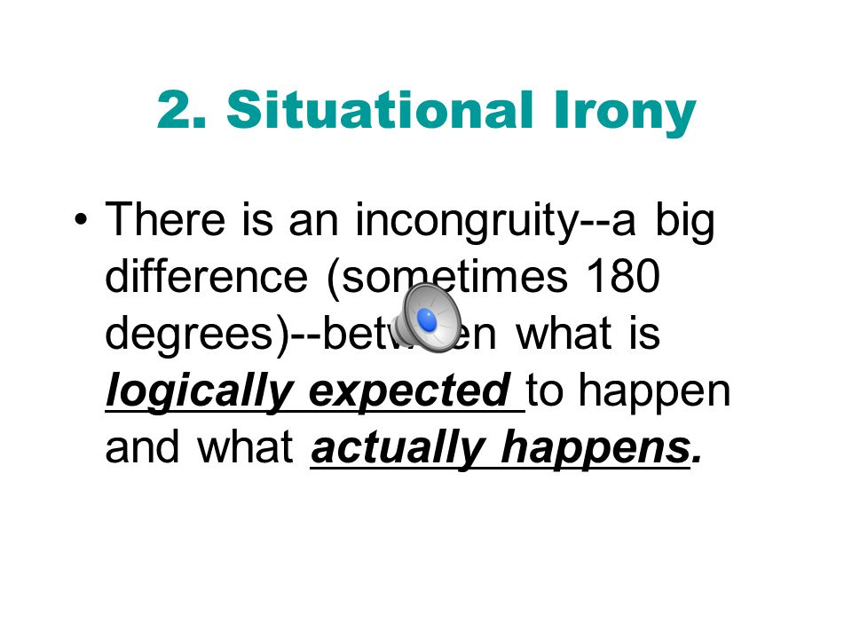 2. Situational Irony