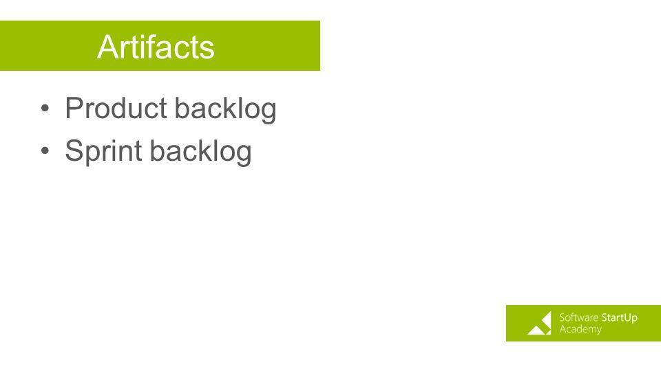 Artifacts Product backlog Sprint backlog