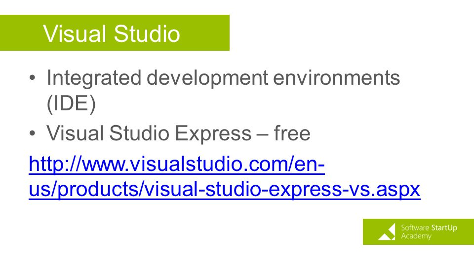 Visual Studio Integrated development environments (IDE)
