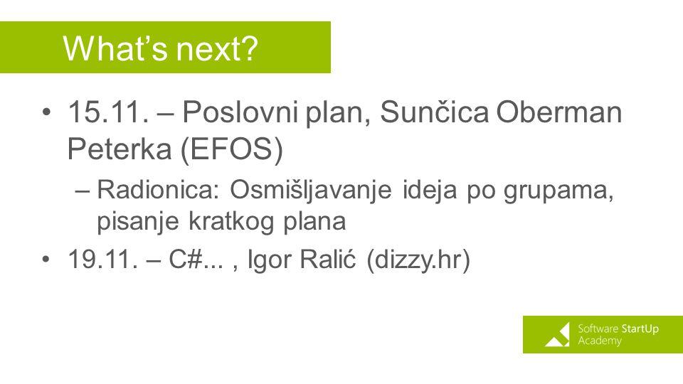 What's next 15.11. – Poslovni plan, Sunčica Oberman Peterka (EFOS)