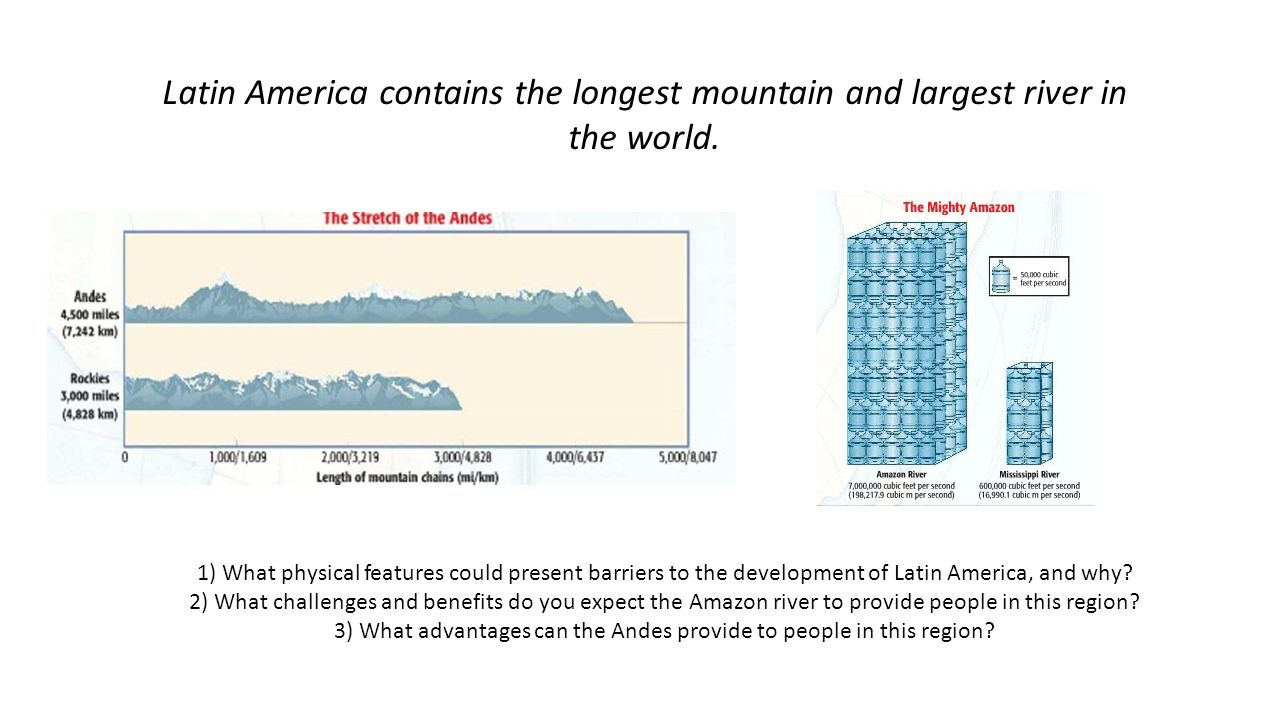 3) What advantages can the Andes provide to people in this region