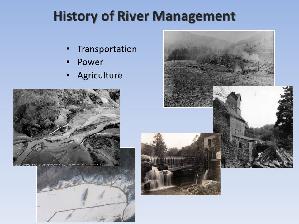 History of River Management