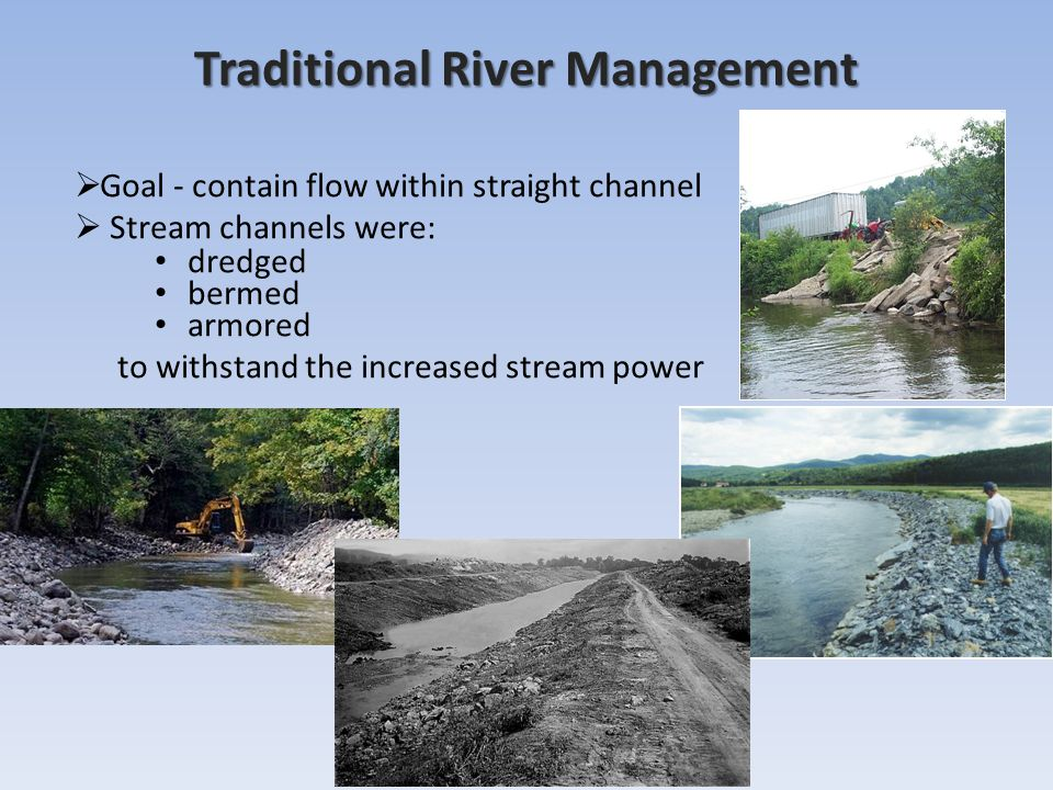 Traditional River Management