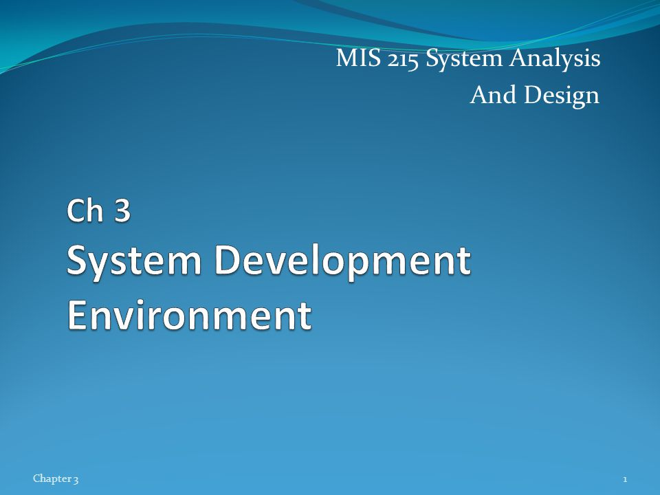 Ch 3 System Development Environment