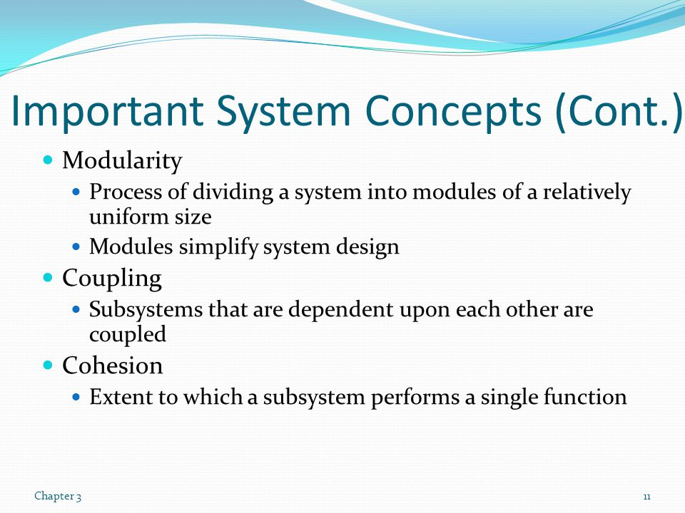 Important System Concepts (Cont.)